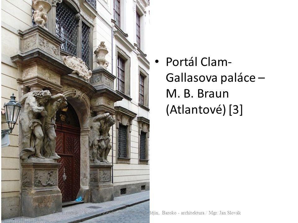Portál Clam-Gallasova paláce – M. B. Braun (Atlantové) [3]